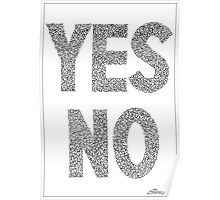 YES NO ARTWORK Poster