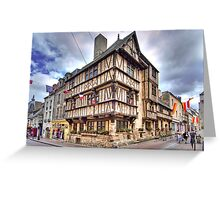 The oldest half-timbered house in Bayeux (13th c) Greeting Card