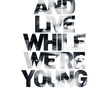 Live While We're Young - One Direction by IER STUDIO