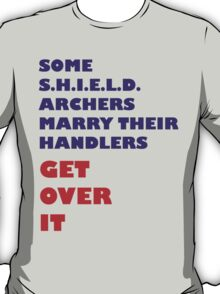 Archers Marry Their Handlers T-Shirt