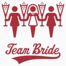 Team Bride (Bachelorette Party / Red) by MrFaulbaum