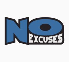 No Excuses by Style-O-Mat