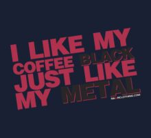 I Like My Coffee Black Just Like My Metal Kids Clothes