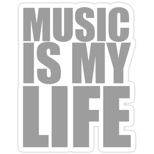 Music Is My Life by rawrclothing