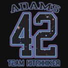 TEAM HITCHHIKER _Adams by shaydeychic