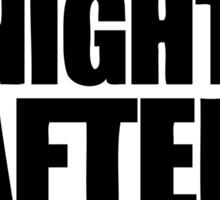 night after night Sticker