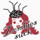 Zombies suck by vivendulies