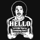 """Lionel Richie is my Homeboy - """"Hello"""" by vertigocreative"""