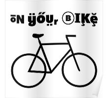On your bike Poster