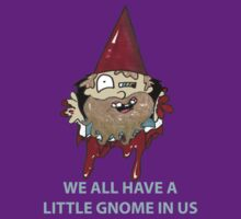theres a little gnome in all of us caption by 324heathers
