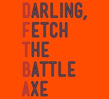 Darling, Fetch the Battle Axe (DFTBA) Kids Clothes