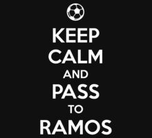 Keep Calm and pass to Ramos by aizo