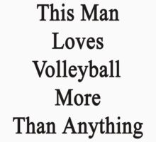This Man Loves Volleyball More Than Anything  by supernova23