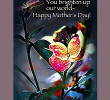 Happy Mother's Day! by Angele Ann  Andrews
