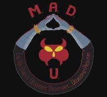 M.A.D. U by gravewriter71