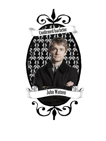 Confirmed bachelor John Watson by cartoonmotioned