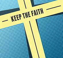 Keep The Faith by morningdance