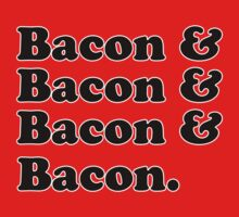 Bacon & Bacon & Bacon & Bacon Kids Clothes