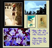 HAPPY MOTHERS DAY TO ALL YOU LOVELY MOMS by Sherri     Nicholas