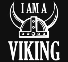 I Am A Viking by BrightDesign