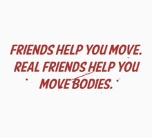 Friends Help You Move by BrightDesign