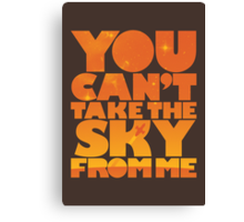 You Can't Take the Sky From Me | Orange Edition Canvas Print
