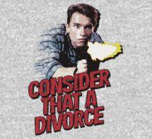 Consider that a Divorce! by adamcampen