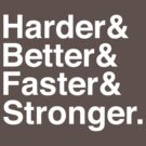 Harder & Better & Faster & Stronger by Aguvagu