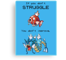 Magikarp Motivation Poster - Struggle! Canvas Print