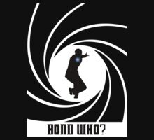 Bond Who? by QuinOfWesteros