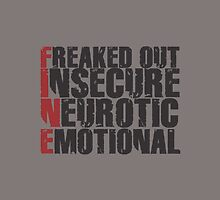 FREAKED OUT INSECURE NEUROTIC EMOTIONAL by Vana Shipton