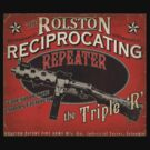 Bioshock Triple R, Rolston Reciprocating Repeater by AReliableSource