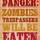 Danger: Zombies by lisa86f