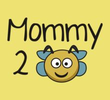 Mommy 2 Bee by BrightDesign