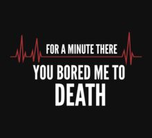 Bored To Death by BrightDesign