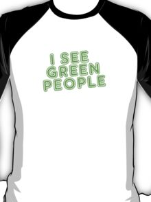I See Green People St Patricks Day T-Shirt