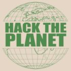 Hack The Planet by CarbonClothing