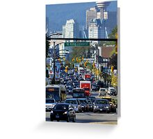 Rush Hour on Cambie Street Greeting Card