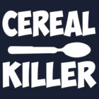cereal killer  by bulingean