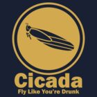 Cicada - Fly Like You&#x27;re Drunk by oawan