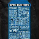 Trust Me I&#x27;m The Doctor by timmers