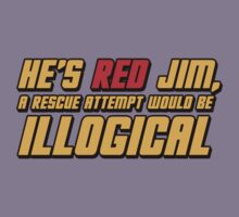 He's Read Jim A Rescue Attempt Would Be Illogical Kids Clothes