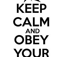 Keep Calm and Obey Your Master by jalexis91