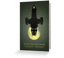 You cant take the sky from me Greeting Card