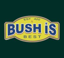 Bush is Best by mouseman