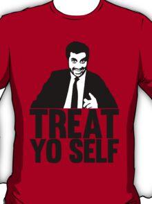 {TREAT YO SELF} T-Shirt