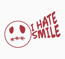 I Hate Smile Smiley by Style-O-Mat