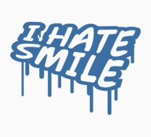 I Hate Smile Graffiti Design by Style-O-Mat