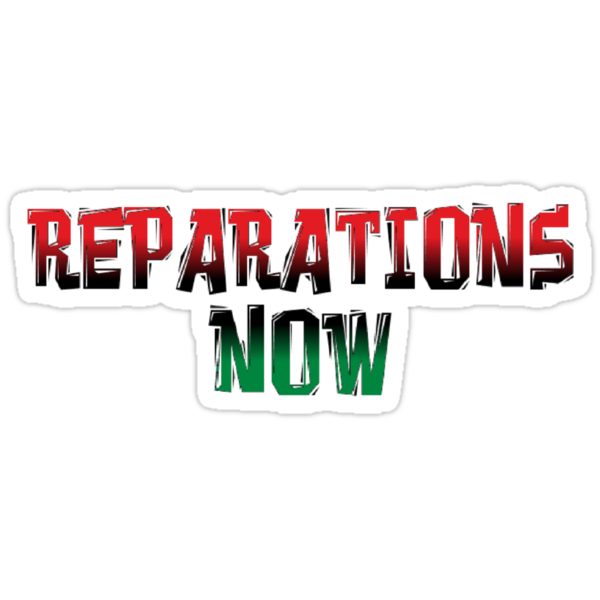 REPARATIONS NOW PRINTS, CARDS & POSTERS. by ernestbolds
