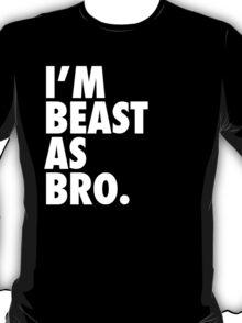 Beast As Bro (White) T-Shirt